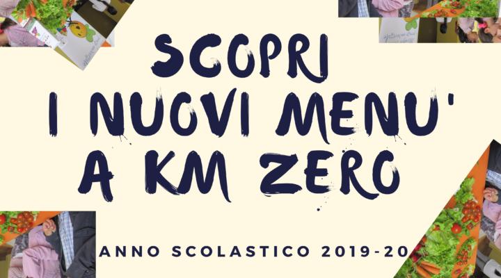 Inizia il nuovo anno scolastico 2019-20. Ripartono i menù a km zero.